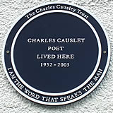 Charles Causley poet lived here 1952 - 2003 - 'I am the word that speaks the man'.